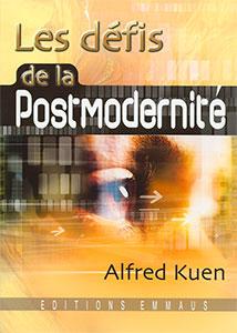 9782828700874, les, défis, de, la, postmodernité, alfred, kuen, éditions, emmaus