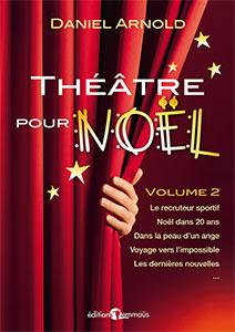 9782828701284, théâtre, noël, daniel arnold