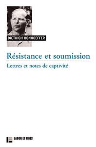9782830911985, résistance, soumission, dietrich bonhoeffer