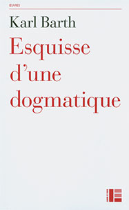9782830916768, esquisse, dogmatique, karl barth