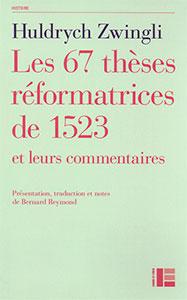 9782830917345, thèses réformatrices, huldrych zwingli