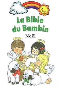 9782850315428, la, sainte, bible, du, bambin, éditions, llb, la, ligue, pour, la, lecture, de, la, bible, petits, enfants