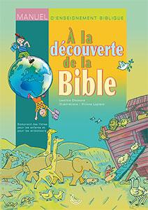 enseignement, bible, leçons, bibliques, 6 à 9 ans, catéchèse, école, dimanche