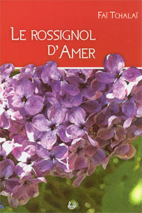 famille, oeuvres, fiction, tchalai, rossignol, amer