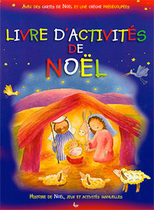 9782850316852, livres, d'activités, de, noël, noel, avec, des, cartes, et, une, crèche, prédécoupées, sally, ann, wright, illustrations, de, paola, bertolini, éditions, llb, la, ligue, pour, la, lecture, de, la, bible