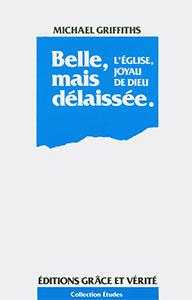 9782853310307, belle, mais, délaissée, l'église, joyau, de, dieu, cinderella, with, amnesia, michael, griffiths, éditions, grâce, et, vérité