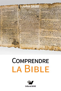 9782853310673, comprendre, bible, john stott