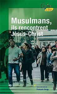 9782855091471, musulmans, jésus-christ