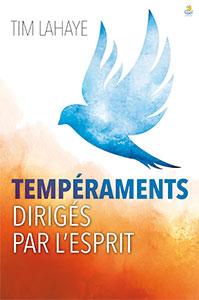 9782863140871, tempéraments dirigés par l'esprit, spirit controlled-temperament, tim lahaye, éditions farel