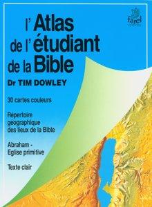 9782863140895, l'atlas, del'étudiant, delabible, the, student, bible, atlas, tim, dowley, éditions, farel
