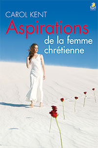 9782863141199, aspirations, de, la, femme, chrétienne, secret, passions, of, the, christian, woman, carol, kent, éditions, farel