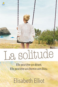9782863141366, solitude, elisabeth elliot