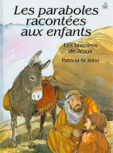 9782863141397, les paraboles racontées aux enfants, les histoires de jésus, stories that jesus told, patricia saint john, patricia st john, éditions farel
