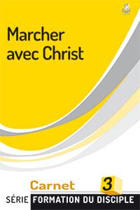 9782863141632, marcher avec christ, disciple
