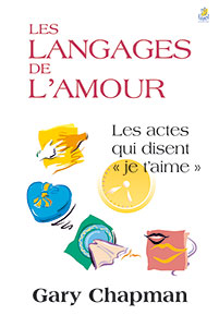 9782863141922, les langages de l'amour, les actes qui disent « je t'aime », the five love languages, gary chapman, éditions farel