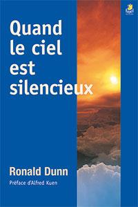 9782863142004, quand le ciel est silencieux, dieu est-il indifférent à nos souffrances ?, ronald dunn, préface d'alfred kuen, éditions farel