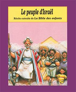 doris, rikkers, enfants, bible, histoire, jeunes, israël, peuple, farel, 9782863142011