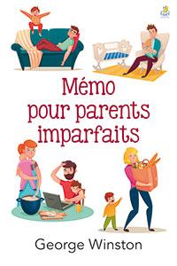 9782863142202, memo pour parents imparfaits, georges winston, éditions farel