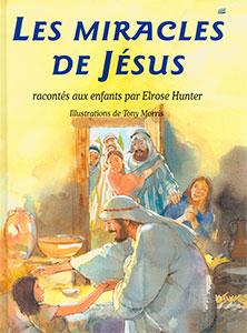 9782863142233, les miracles de jésus, album, miracles that jesus did, elrose hunter, tony morris, éditions farel, enfants