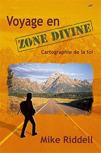9782863142660, voyage, en, zone, divine, cartographie, de, la, foi, godzone, mike, riddell, éditions, farel