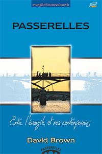 9782863142868, passerelles, entre l'évangile et nos contemporains, david brown, collection evangile@notreculture.fr, éditions farel