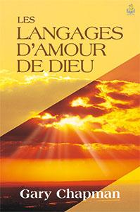 9782863142899, les langages d'amour de dieu, god speaks your love language, gary chapman, éditions farel