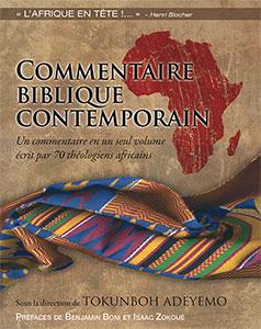 9782863143247, commentaire, biblique, contemporain, africa, bible, commentary, un, commentaire, écrit, par, 70, théologiens, africains, éditions, farel, henri, blocher, tokunboh, adeyemo