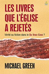 9782863143353, les, livres, que, l'Église, a, rejetés, vérité, ou, fiction, dans, le, da, vinci, code, , the, books, the, church, suppressed, michael, green