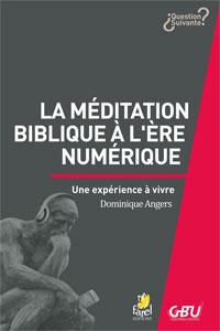 9782863144213, méditation biblique, dominique angers