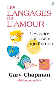 9782863144527, les langages de l'amour, édition de poche, les actes qui disent «je t'aime», the five love languages, gary chapman, éditions farel