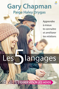 9782863144763, les 5 langages, apprendre à mieux te connaître et améliorer tes relations, gary chapman, paige haley drygas, éditions farel