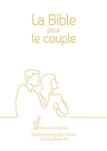 9782863144862, la bible pour le couple, version du semeur 2015, méditations et guides d'étude de gary chapman, couverture rigide blanche, tranche dorée, éditions farel, excelsis, xl6