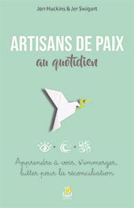 9782863145197, artisans de paix, jon huckins