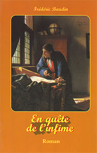famille, oeuvres, fiction, quete, infime, baudin, 9782876570238