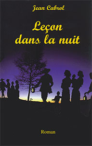 famille, oeuvres, fiction, cabrol, lecon, nuit, roman, cause