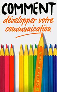 9782881500619, comment, développer, votre, communication, carlo, michèle, brugnoli, éditions, jems, jeunesses, en, missions, relations, d'aides
