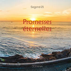 9782889130337, promesses éternelles, segond 21
