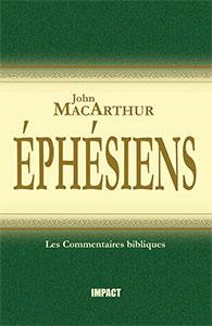9782890820272, éphésiens, commentaire, john macarthur