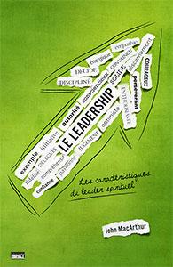 9782890821132, le, leadership, les, caractéristiques, du,leader,spirituel, the, book, on, leadership, john, mcarthur, macarthur, éditions, impact, publications, chrétiennes, responsables