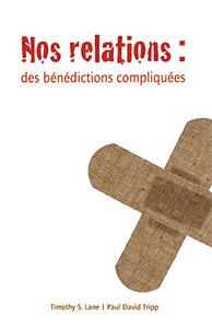 9782890822979, relations, bénédictions, lane, tripp