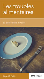 9782890823068, troubles alimentaires, edward welch
