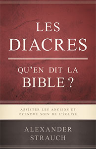 9782890823235, diacres, bible, alexander strauch