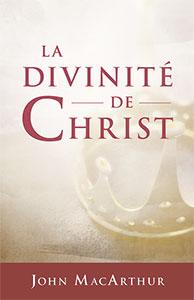 9782890823242, divinité, christ, john macarthur