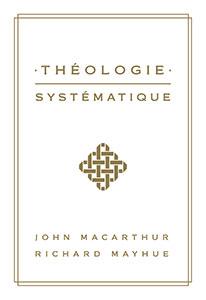 9782890823259, théologie systématique, john macarthur