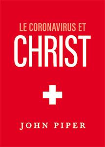 9782890824256, coronavirus, christ, john piper