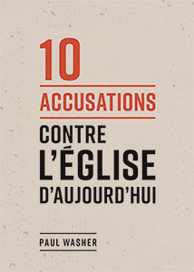 9782890824270, accusations, église, paul washer