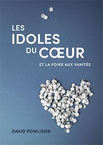 9782890824539, idoles du coeur, david powlison