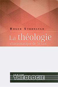 9782895760689, théologie, charismatique, luc