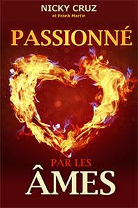 9782895761150, passionné, par, les, âmes, nicky, cruz, et, frank, martin, éditions, ministères, multilingues