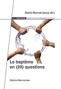 9782904214905, baptême, questions